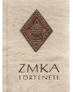 ZMKA története (minikönyv) plakettel - Nagy Lajos ezredes