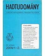 Hadtudomány XIX. évfolyam 2009/1-2. - Nagy László