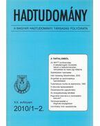 Hadtudomány XX. évfolyam 2010/1-2. - Nagy László