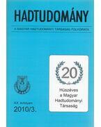 Hadtudomány XX. évfolyam 2010/3. - Nagy László