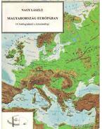 Magyarország Európában - Nagy László