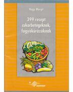 399 recept cukorbetegeknek, fogyókúrázóknak - Nagy Margit