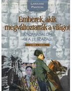 Emberek, akik megváltoztatták a világot 3. - A forradalom és a 19. század - 1789-1914 - Nagy Mézes Rita, Hajnal Gabriella