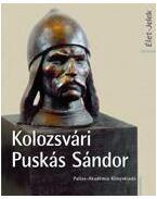 Kolozsvári Puskás Sándor Élet Jelek - Nagy Miklós Kund