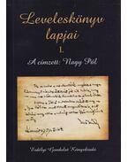 Leveleskönyv lapjai I. (dedikált) - Nagy Pál