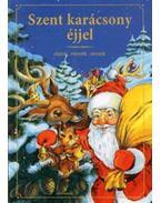 Szent karácsony éjjel - Dalok, mesék, versek - Nagy Péter; Jenkovszky Iván
