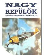 Nagy repülők - Winkler László