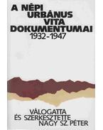 A népi urbánus vita dokumentumai 1932-1947 - Nagy Sz. Péter