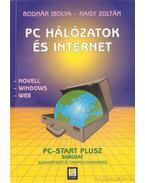 PC hálózatok és internet - Nagy Zoltán, Bodnár Ibolya