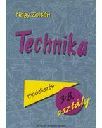 Technika - Modellkészítés az általános iskolában - Nagy Zoltán