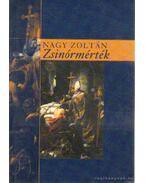 Zsinórmérték - Nagy Zoltán