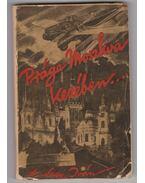 Prága Moszkva kezében… - Nagy Iván