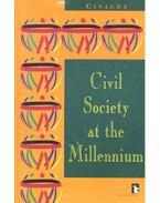 Civil Society at the Millennium - NAIDOO, KUMI - CIVICUS