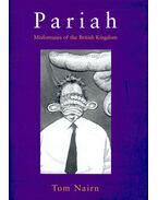 Pariah – Misfortunes of the British Kingdom - NAIRN, TOM