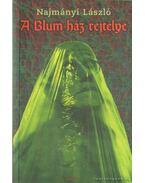 A Blum-ház rejtélye - Najmányi László