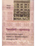 Tanodától-egyetemig - Nánay István