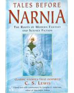 Tales Before Narnia - Anderson, Douglas A. (szerk.)