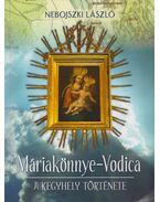 Máriakönnye-Vodica - Nebojszki László