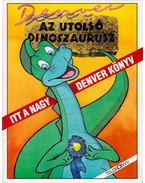 Denver, az utolsó dinoszaurusz - Nedeczki Edit