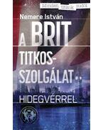 A Brit titkosszolgálat - Nemere István
