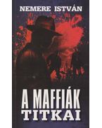 A maffiák titkai - Nemere István