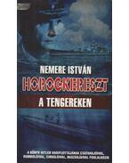 Horogkereszt a tengereken - Nemere István