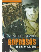 Koporsós kommandó - Nemere István