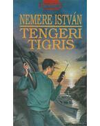 Tengeri tigris - Nemere István