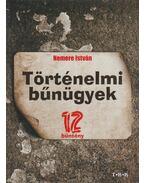 Történelmi bűnügyek - Nemere István