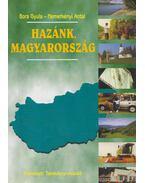 Hazánk, Magyarország - Nemerkényi Antal, Bora Gyula