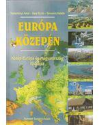 Európa közepén - Nemerkényi Antal, Bora Gyula, Tamasics Katalin