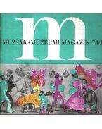 Múzsák Múzeumi Magazin 1974. évf. (teljes) - Nemes István