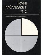 Ipari Művészet 71/2 - Nemes Iván