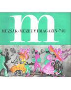 Múzsák Múzeumi Magazin 1974/1 - Nemes Iván