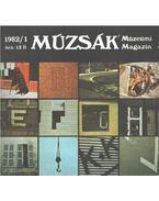Múzsák Múzeumi Magazin 1982/1 - Nemes Iván