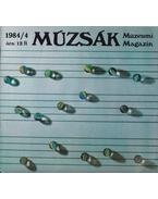 Múzsák Múzeumi Magazin 1984/4 - Nemes Iván