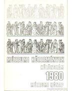 Múzeumi közlemények különszám 1980 múzeumi hónap - Nemes Iván (szerk.), Bándi Gábor, Kovács Tibor