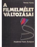 A filmelmélet változásai - Nemes Károly