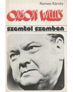 Orson Welles - Nemes Károly