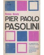 Pier Paolo Pasolini - Nemes Károly