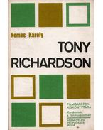 Tony Richardson - Nemes Károly