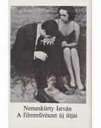 A filmművészet új útjai - Nemeskürty István