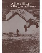 A Short History of the Hungarian Cinema - Nemeskürty István