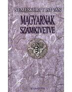 Magyarnak számkivetve (dedikált) - Nemeskürty István