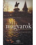 Mi, magyarok (Dedikált) - Nemeskürty István