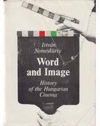 Word and Image - Nemeskürty István