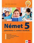 Német gyakorlókönyv 5. osztályos tanulóknak -  Gyuris Edit, Sárvári Tünde, Brigita Lovenjak, Monika Krancic