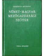 Német-magyar mezőgazdasági szótár - Surányi János, Kunffy Zoltán
