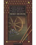 Német drámák - Hauptmann, Gerhart, Brecht, Bertold, Thomas Bernhard, Friedrich Dürrenmatt, Arthur Schnitzler