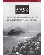 Rafal Na Kossuthovu Trgu 1956. I Njena Spomen-Mjesta - Németh Csaba